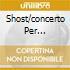 SHOST/CONCERTO PER VIOLONCELLO