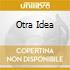OTRA IDEA