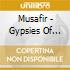 Musafir - Gypsies Of Rajasthan