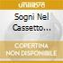 SOGNI NEL CASSETTO VOL.37
