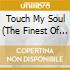 TOUCH MY SOUL