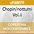 CHOPIN/NOTTURNI VOL.II
