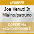 JOE VENUTI IN MIALNO/PATRUNO