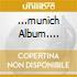 ...MUNICH ALBUM....