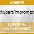 SCHUBERT/IMPROMPTUS