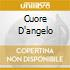 CUORE D'ANGELO