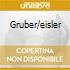 GRUBER/EISLER