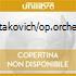 Shostakovich/op.orchestrali