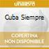 CUBA SIEMPRE