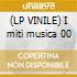 (LP VINILE) I miti musica 00