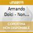Armando Dolci - Non Dormo Mai