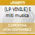 (LP VINILE) I miti musica