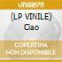 (LP VINILE) Ciao