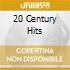 20 CENTURY HITS