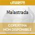 MALASTRADA