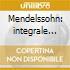 Mendelssohn: integrale opere per organo