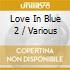 Love In Blue 2