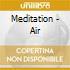 Meditation - Air