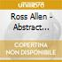 ROSS ALLEN PRESENTS:ABSTRACT FUNK OR