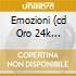 EMOZIONI (CD ORO 24K DIG.REMASTERED)
