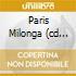 PARIS MILONGA (CD ORO 24K DIGIPAK)