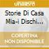 STORIE DI CASA MIA-I DISCHI D'ORO