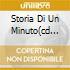 STORIA DI UN MINUTO(CD ORO 24K DIG.R
