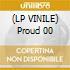 (LP VINILE) Proud 00