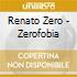 ZEROFOBIA (CD ORO 24K DIGIPAK)