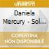 Daniela Mercury - Sol Da Liberdade