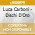 LUCA CARBONI(CD ORO 24K DIG.REMASTER