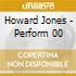 Howard Jones - Perform 00