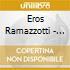 Eros Ramazzotti - Steady As You Go