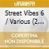 STREET VIBES 6 (2CD)