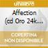 AFFECTION (CD ORO 24K DIGIPAK)