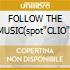 FOLLOW THE MUSIC(spot