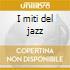 I miti del jazz