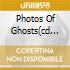 PHOTOS OF GHOSTS(CD ORO 24K)