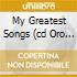MY GREATEST SONGS (CD ORO 24K DIG.RE
