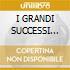 I GRANDI SUCCESSI ORIGINALI (2CDx1)