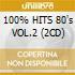 100% HITS 80's VOL.2 (2CD)