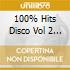 100% HITS DISCO VOL.2 (2CDx1)