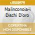 MALINCONOIA-I DISCHI D'ORO