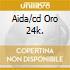 AIDA/CD ORO 24K.