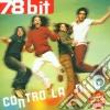78 Bit - Contro La Noia