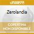 ZEROLANDIA