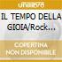 IL TEMPO DELLA GIOIA/Rock Progressiv