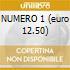 NUMERO 1 (euro 12.50)