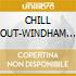 CHILL OUT-WINDHAM HILL (2CDx1)