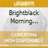 Brightblack Morning Light - Brightblack Morning Light